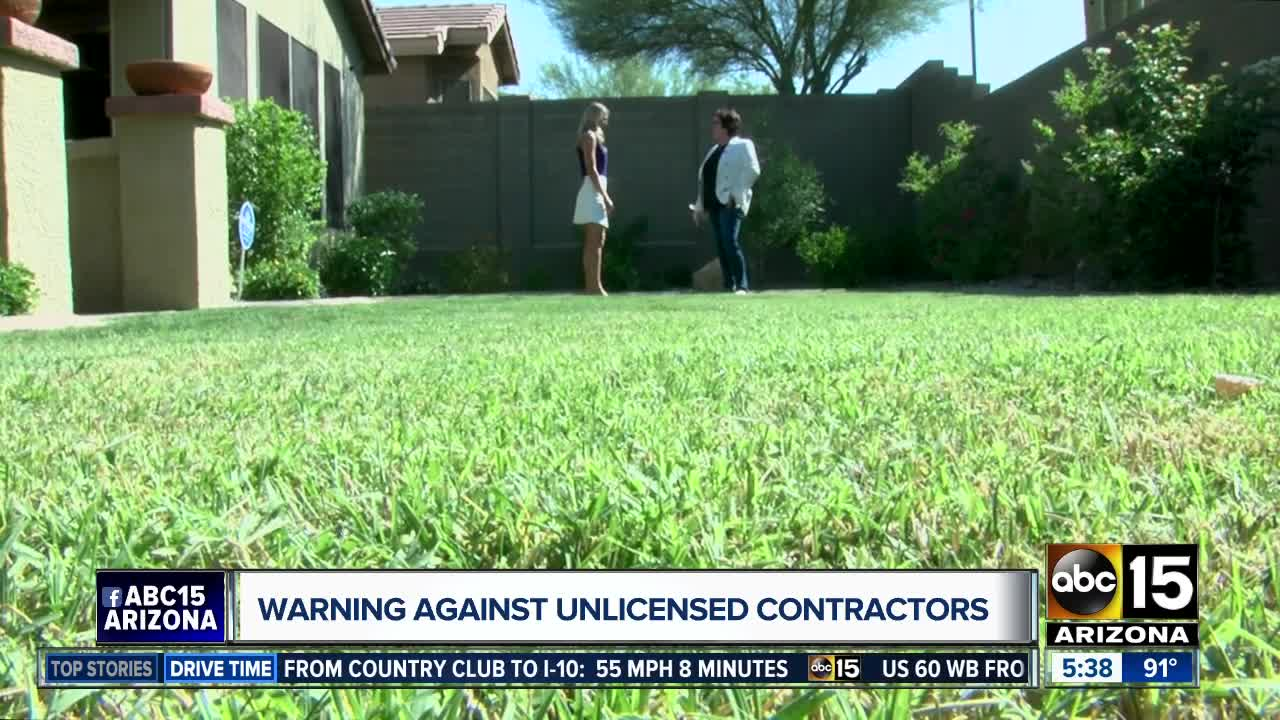 Beware of unlicensed contractors when looking for someone to