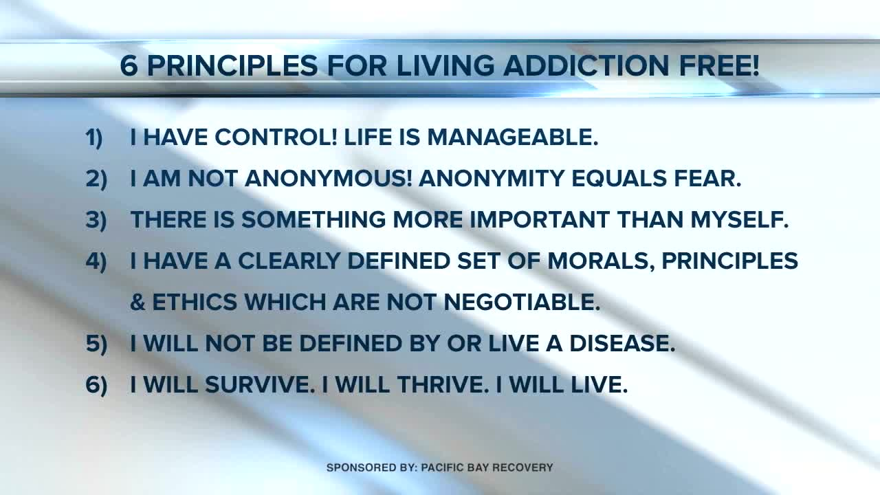Pacific Bay Recovery's 6 Principles for living addiction