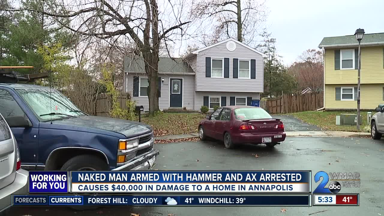 Naked man allegedly breaks into home, grabs ax and hammer