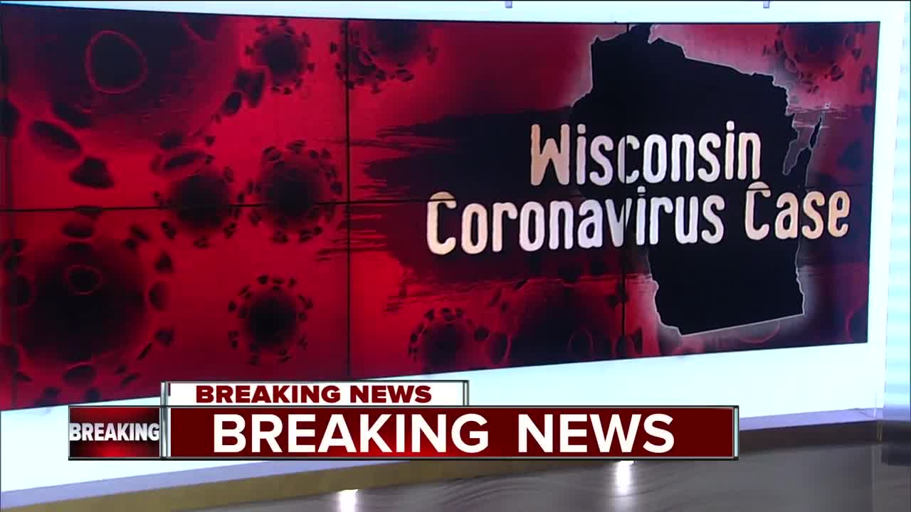 The first case of coronavirus has been confirmed in Wisconsin