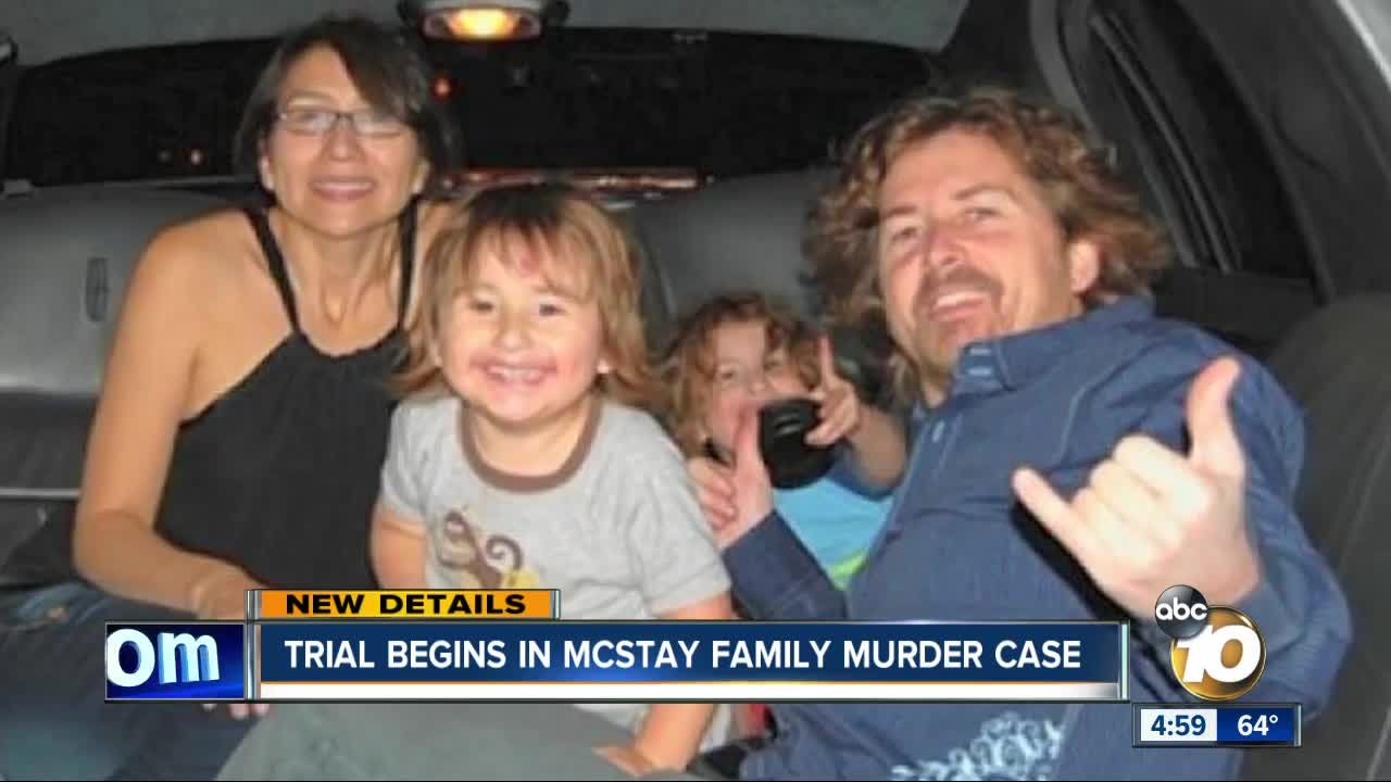 Trial begins in McStay family murder case