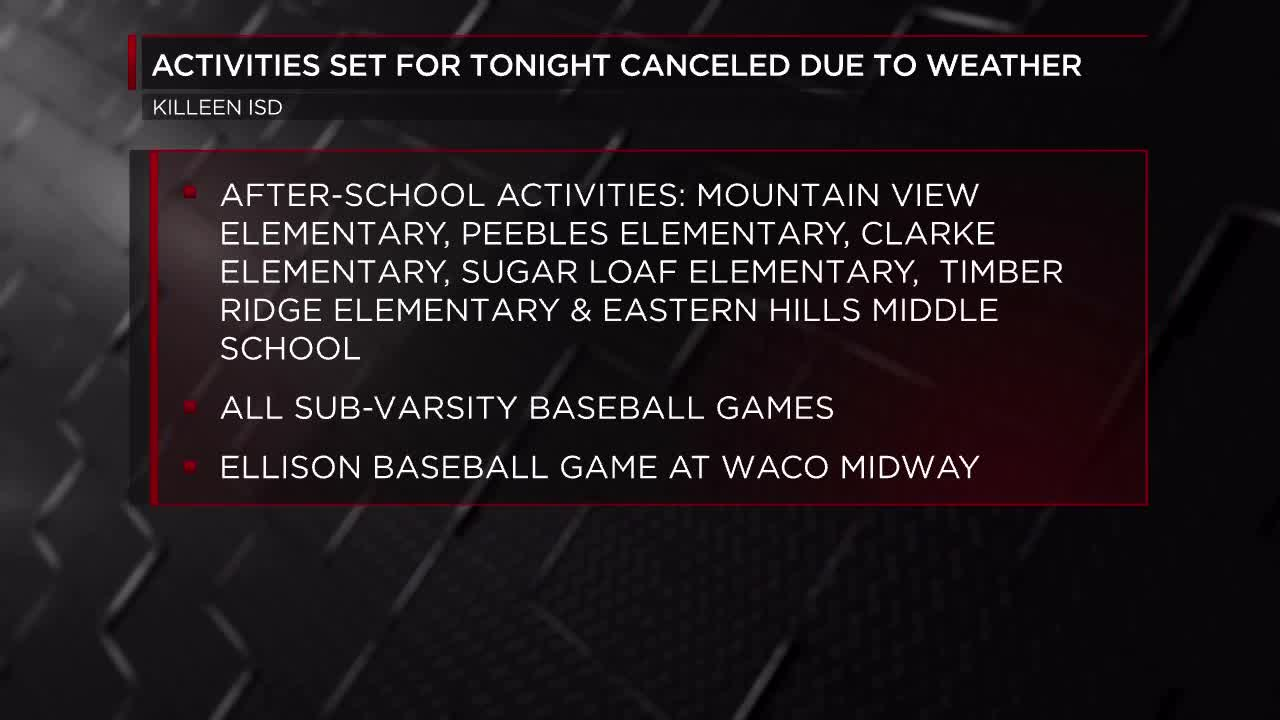 Killeen ISD cancel extracurricular activities due to severe